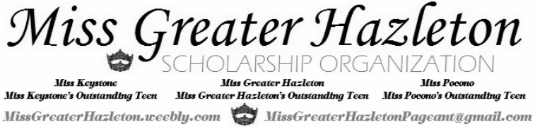Miss Greater Hazleton Scholarship Program