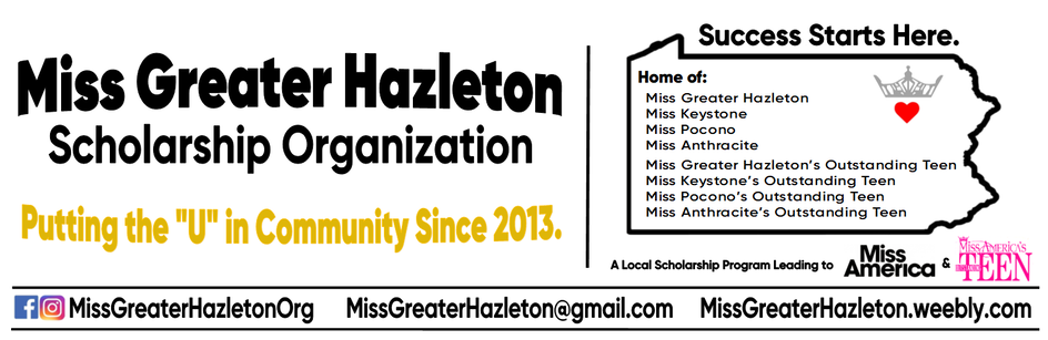 MISS GREATER HAZLETON SCHOLARSHIP ORGANIZATION